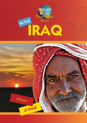 We Visit Iraq By O'neal, Claire